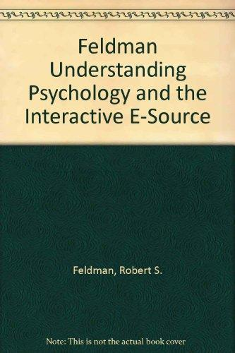 Feldman Understanding Psychology and the Interactive E-Source