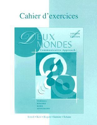 Duex Mondes A Communicative Approach  Cahier D'Exercices