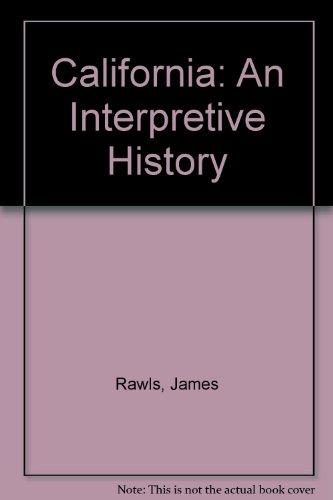 California: An Interpretive History, 8th Edition