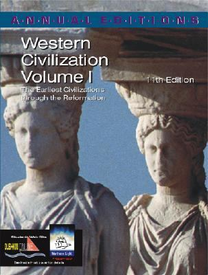 Western Civilization The Earliest Civilizations Through the Reformation