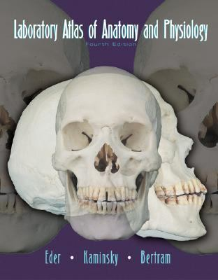 Anatomy and Physiology Laboratory Atlas