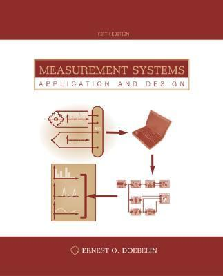 Measurement Systems Application and Design
