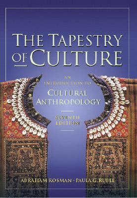 Tapestry of Culture An Introduction to Cultural Anthropology
