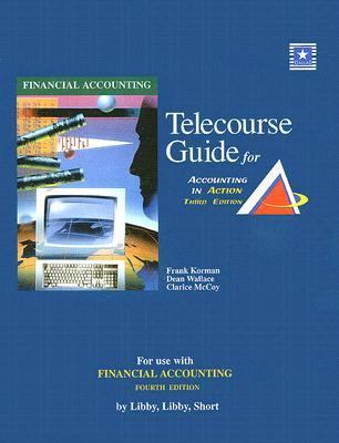 Telecourse Guide for Accounting in Action Financial Accounting