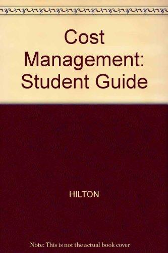 Study Guide for use with Cost Management: Strategies for Business Decisions