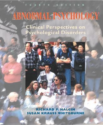 Abnormal Psychology, Clinical Perspectives on Psychological Disorders