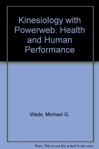 Kinesiology with PowerWeb: Health and Human Performance