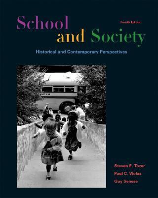 School and Society With Infotrac Historical and Contemporary Perspectives
