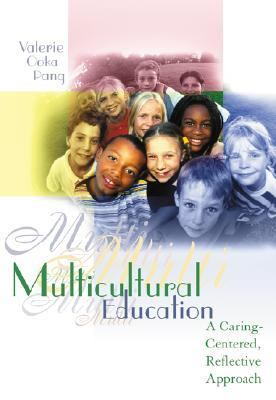 Multicultural Education A Caring-Centered, Reflective Approach