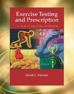 Exercise Testing and Prescription A Health Related Approach