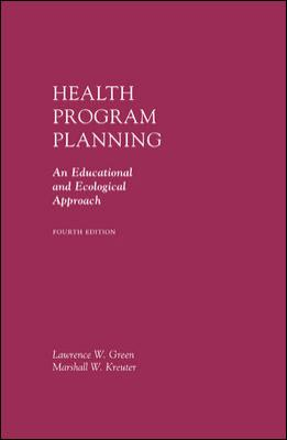 Health Program Planning An Educational and Ecological Approach