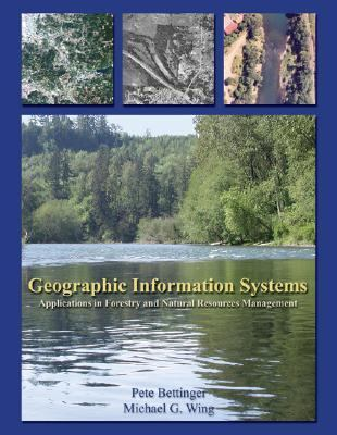 Geographic Information Systems Applications in Forestry and Natural Resources Management