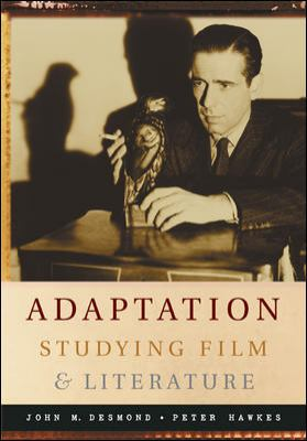 Adaptation Studying Film And Literature