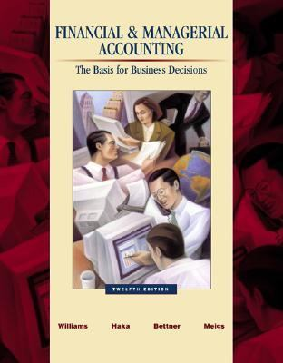 Financial & Managerial Accounting A Basis for Business Decisions With Revised Student Cd-Rom , Nettutor & Powerweb Package