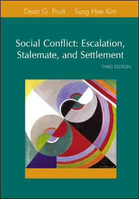 Social Conflict Escalation, Stalemate, and Settlement