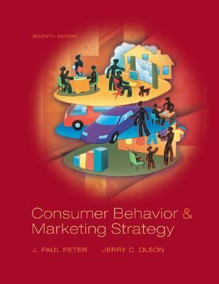 Consumer Behavior and Marketing Strategy By J. Paul Peter, Jerry C. Olson