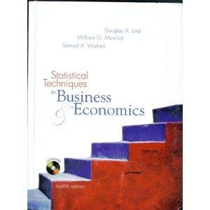Statistical Techniques in Business & Economics (Irwin/Mcgraw-Hill Series in Operations and Decision Sciences.)