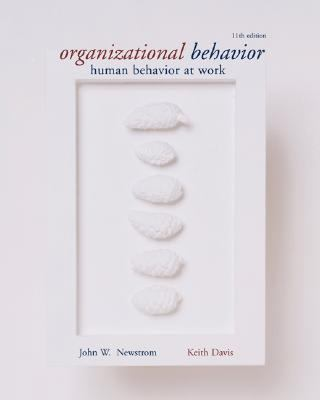 Organizational Behavior Human Behavior at Work