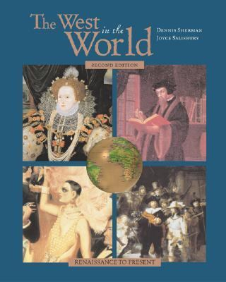 West in the World A Mid-Length Narrative History Renaissance to Present