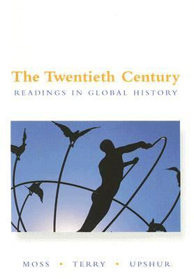 The Twentieth Century: Readings in Global History