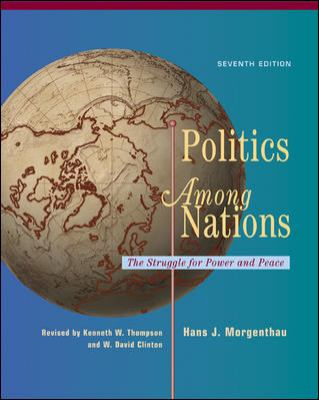 Politics Among Nations The Struggle for Power and Peace