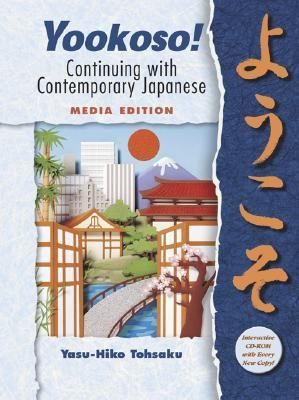 Yookoso Continuing With Contemporary Japanese  Media Edition
