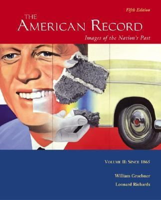 The American Record: Volume 2, Since 1865