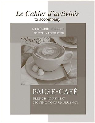 Cahier d'activites to accompany Pause-cafe