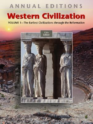 Annual Editions Western Civilization The Earliest Civilizations Through the Reformation