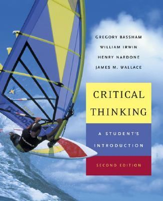Critical Thinking A Student's Introduction