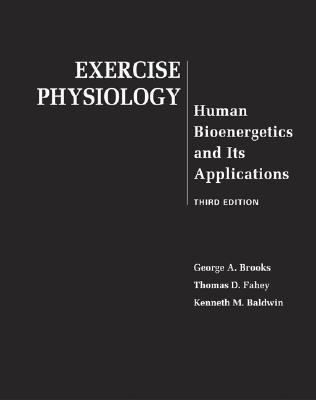 Exercise Physiology Human Bioenergetics and Its Applications