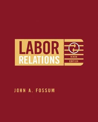 Labor Relations Development, Structure, Process