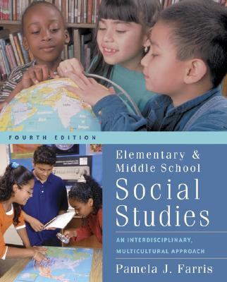 Elementary And Middle School Social Studies Interdisciplinary And Multicultural Approaches...