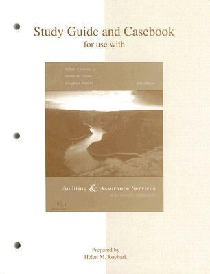 Study Guide for Use With Auditing And Assurance Services A Systematic Approach