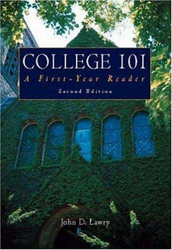 College 101: A First Year Reader