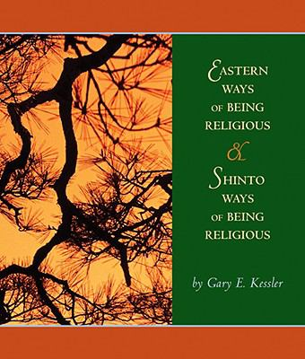 Eastern Ways of Being Religious With Shinto Ways And Powerweb World Religions