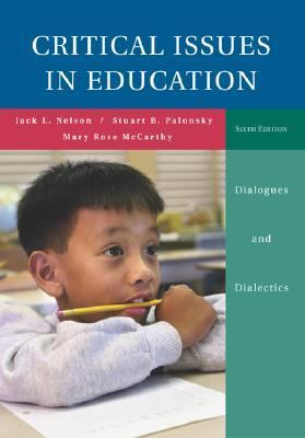 Critical Issues in Education Dialogues And Dialectics