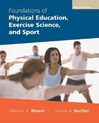 Foundations Of Physical Education, Exercise Science And Sport