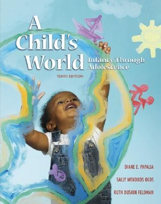 Child's World Infancy Through Adolescence