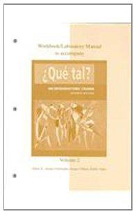 Workbook / Laboratory Manual Vol 2. to accompany Que tal?