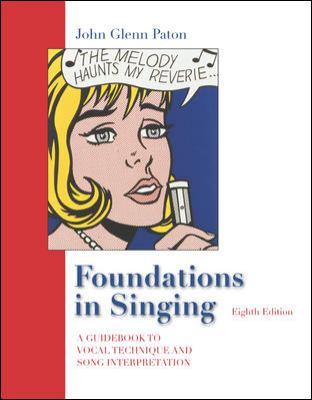 Foundations In Singing A Guide to Vocal Technique and Song Interpretation