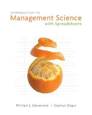 Introduction to Management Science With Spreadsheets
