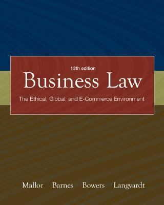 Business Law The Ethical, Global, And E-commerce Environment