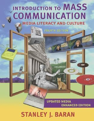 Introduction to Mass Communication Media Literacy And Culture With Powerweb And Dvd, Media Enhanced Edition