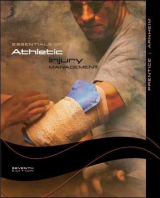 Essentials of Athletic Injury Management Hardcover Version