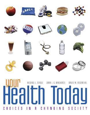 Your Health Today Choices in a Changing Society With Powerweb/online Learning Center Bind-in Card