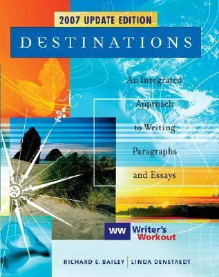 Destinations An Integrated Approach to Writing Paragraphs and Essays