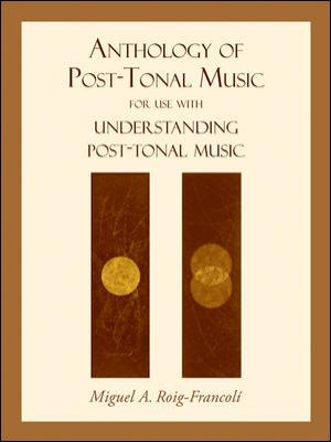 Anthology of Post-Tonal Music