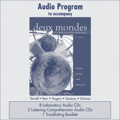 Audio CD Program  to accompany Deux mondes: A Communicative Approach