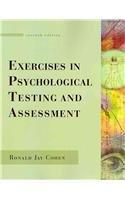 Exercises in Psychological Testing and Assessment